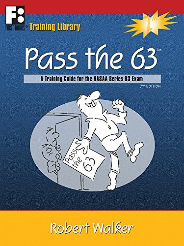 Pass the 63: A Training Guide for the NASAA Series 63 Exam