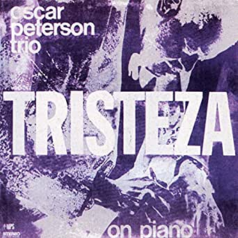 Amazon.com: Tristeza: The Oscar Peterson Trio: MP3 Downloads