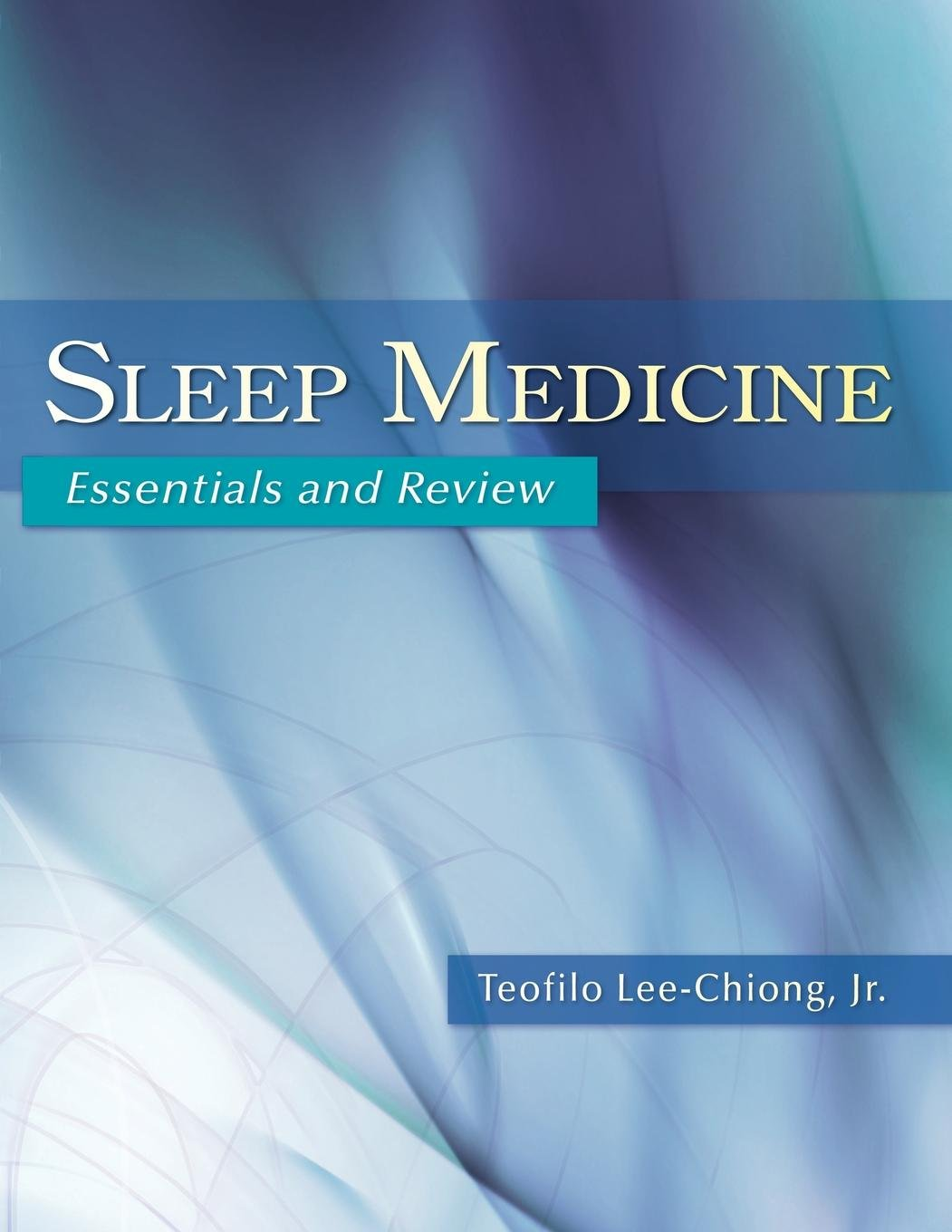 Sleep Medicine: Essentials and Review: Teofilo Lee-Chiong: 9780195306590:  Neurology: Amazon Canada