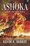 Ashoka: Lion of Maurya
