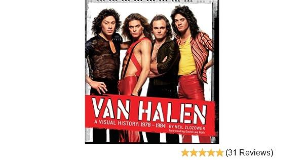 034037b7777 Van Halen  A Visual History  1978-1984  Neil Zlozower
