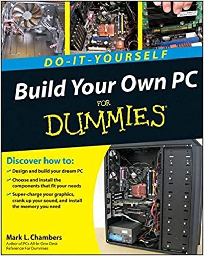 Download build your own pc do it yourself for dummies by mark l download build your own pc do it yourself for dummies by mark l chambers pdf poey huat hardware e books solutioingenieria Gallery
