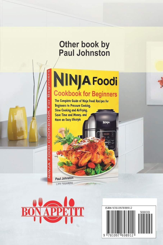 Ninja® Air Fryer Cookbook For Beginners: The Complete Guide ...