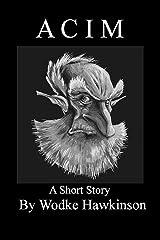 Acim, a short story