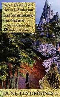 Dune, les origines, tome 1 : La Communauté des Soeurs par Herbert