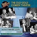 The Old Gold Comedy Theatre, Volume 1 |  NBC Radio