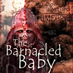 Zygons: Barnacled Baby | Anthony Keetch
