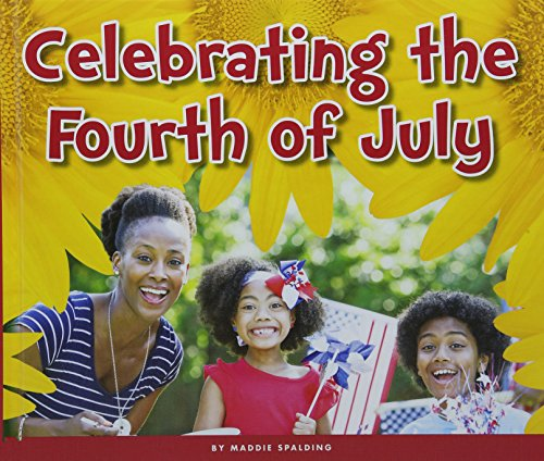 Celebrating the Fourth of July (Welcome, Summer!)