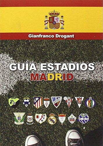 Descargar Libro Guia Estadios Madrid Gianfranco D. Drogant