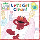 Let's Get Clean! Bath Time Bubble Book (Sesame Street Elmo's World)