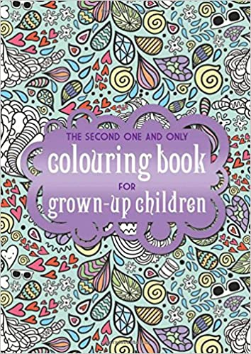The Second One And Only Colouring Book For Grown Up Children Books Amazoncouk Phoenix Yard 9781907912955