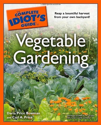 The Complete Idiot's Guide to Vegetable Gardening pdf epub