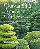 img - for Outstanding American Gardens: A Celebration: 25 Years of the Garden Conservancy book / textbook / text book