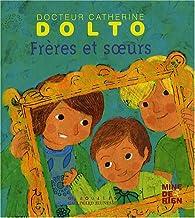 Frères et soeurs par Catherine Dolto-Tolitch
