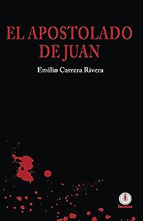 El apostolado de Juan (Spanish Edition)
