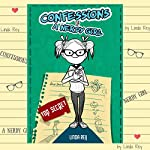 Top Secret: Diary #1: Confessions of a Nerdy Girl Diaries | Linda Rey