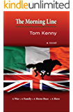 The Morning Line: A War, A Family, A Horse Race, a Hero