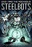 img - for EXO-1 and the Rocksolid Steelbots Volume 1 book / textbook / text book
