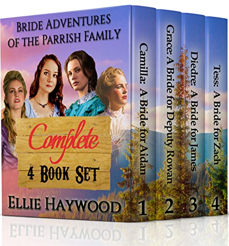 Bride Adventures of the Parrish Family Series : Sweet Clean Mail Order Bride 4 - Book Box Set