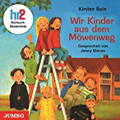 Wir Kinder aus dem Möwenweg (Möwenweg 1) | Kirsten Boie