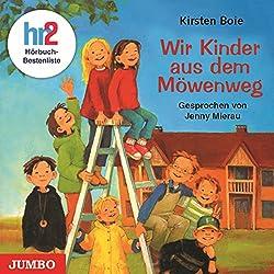 Wir Kinder aus dem Möwenweg (Möwenweg 1)