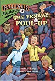 img - for Ballpark Mysteries #1: The Fenway Foul-up book / textbook / text book