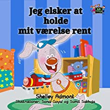 I Love to Keep My Room Clean  (Danish Bedtime Collection) (Danish Edition)