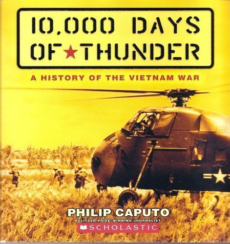 10,000 Days of Thunder: A History of the Vietnam War by Scholastic Inc