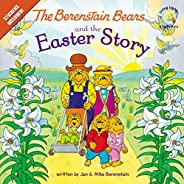 The Berenstain Bears and the Easter Story: Stickers Included! (Berenstain Bears/Living Lights: A Faith Story)