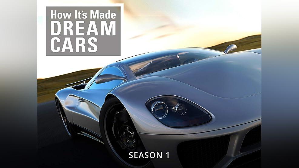 How It's Made: Dream Cars - Season 1