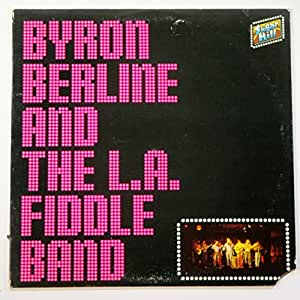 Byron Berline and The L.A. Fiddle Band