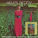 I Don't Know How to Love Him/Helen Reddy By Helen Reddy (2005-04-04)