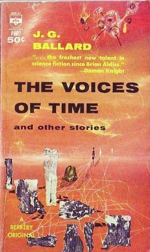 The Voices of Time and Other Stories (Berkley Medallion, F1243)