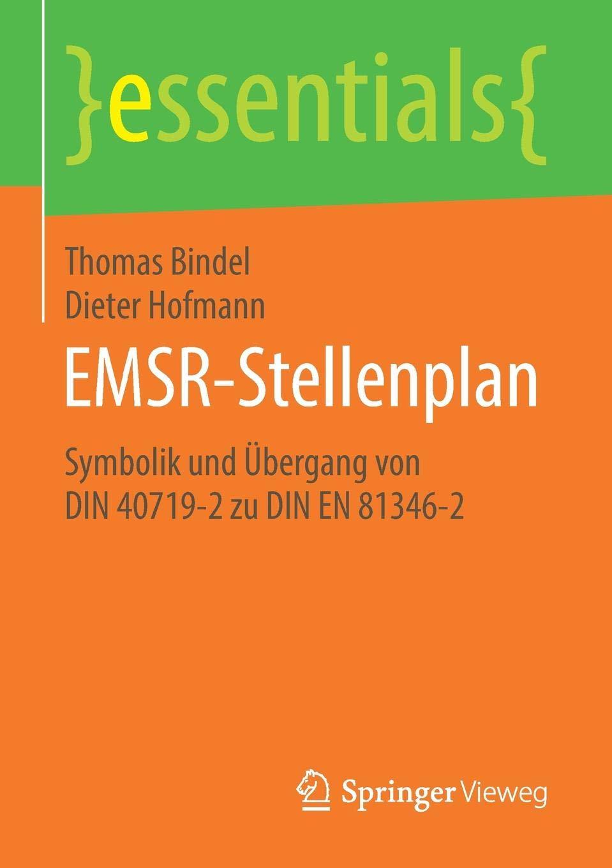 EMSR Stellenplan  Symbolik Und Übergang Von DIN 40719 2 Zu DIN EN 81346 2  Essentials