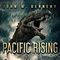 Pacific Rising Audiobook by John W. Dennehy Narrated by Marlin May