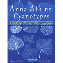 Anna Atkins: 250 Cyanotypes - The First Woman Photographer - Annotated Series