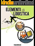 Elementi di Logistica