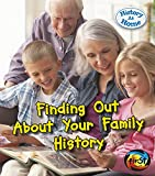 Finding Out About Your Family History (History at Home)