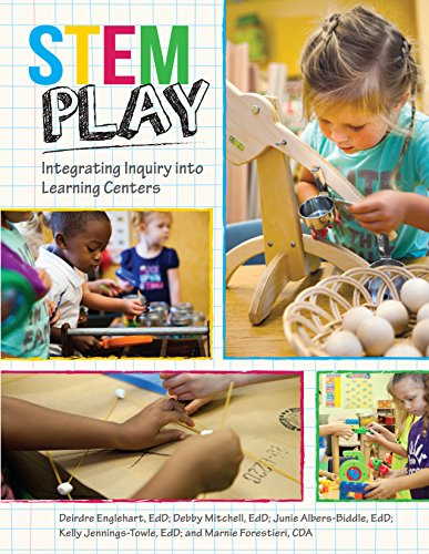 Stem Play: Integrating Inquiry Into Learning Centers Education Center