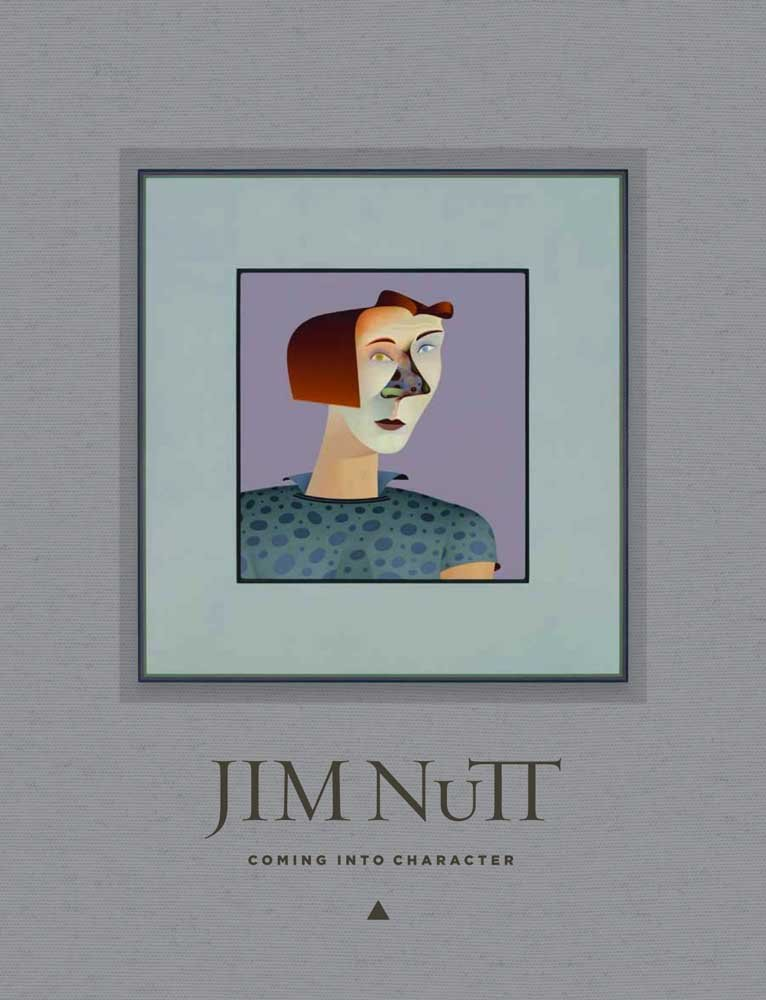 Jim Nutt: Coming Into Character ebook