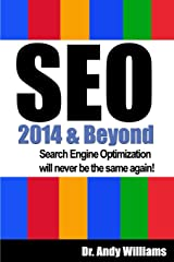 SEO 2014 & Beyond: Search engine optimization will never be the same again! Paperback