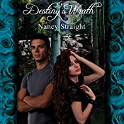 Destiny's Wrath: Destiny Series, Book 3 | Nancy Straight