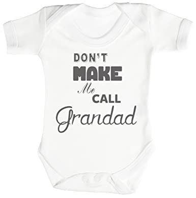 6b9ba9d75daa8 Amazon.com: TRS Clothing Don't Make Me Call Grandad Baby Bodysuit ...