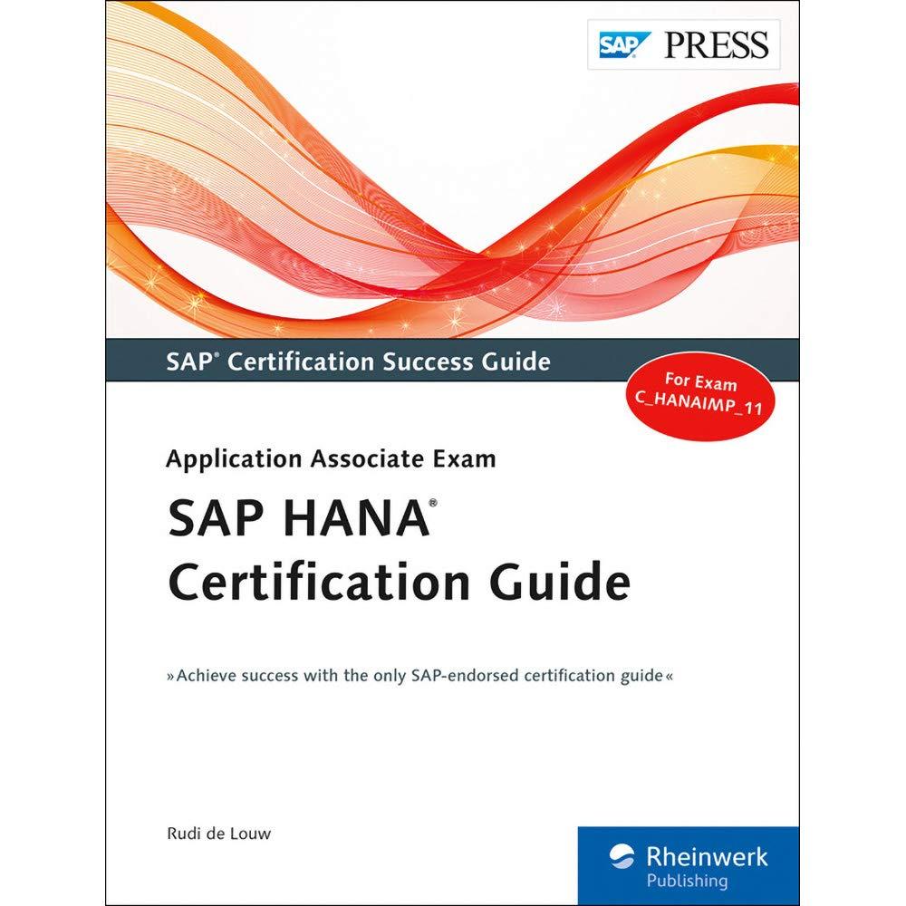 Buy SAP HANA Certification Guide: Application Associate Exam