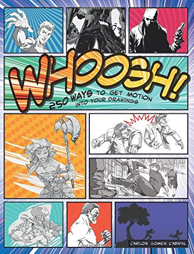 Whoosh! 250 Ways to Get Motion into Your Drawings pdf epub