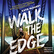 Walk the Edge: Thunder Road, Book 2 | Katie McGarry