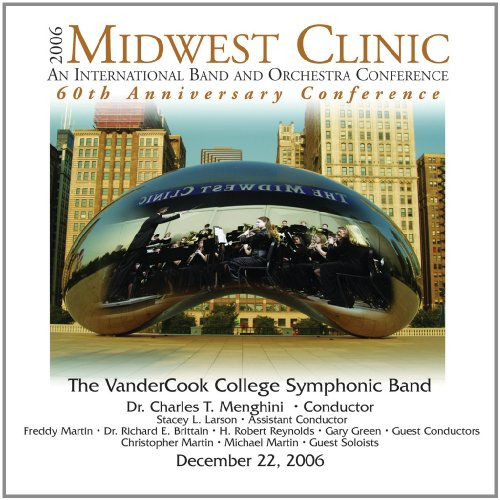 2006 Midwest Clinic: VanderCook College of Music Symphonic - Gilroy Outlet