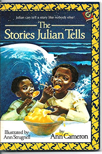 THE STORIES JULIAN TELLS BY ANN CAMERON
