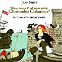 Where Do You Think You're Going, Christopher Columbus? Audiobook by Jean Fritz Narrated by Jean Fritz