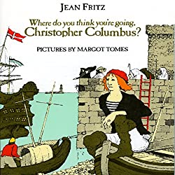 Where Do You Think You're Going, Christopher Columbus?